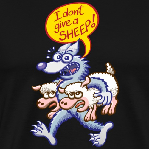 Bad blue wolf says I don't give a sheep - Men's Premium T-Shirt