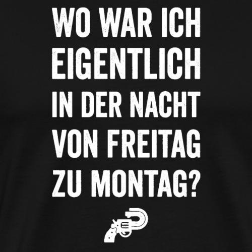 Wo war ich...? - Männer Premium T-Shirt