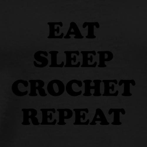eatsleepcrochet2 - Mannen Premium T-shirt