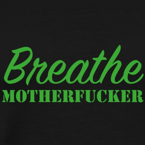 Breathemother green - Premium T-skjorte for menn