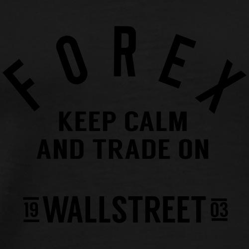 Forex-keep-calm - Men's Premium T-Shirt