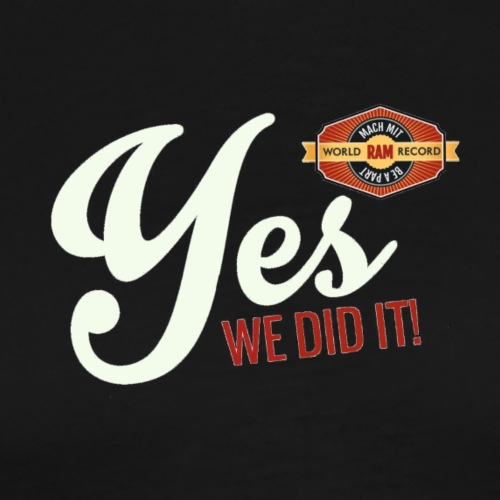 YES-we did it_white - Männer Premium T-Shirt