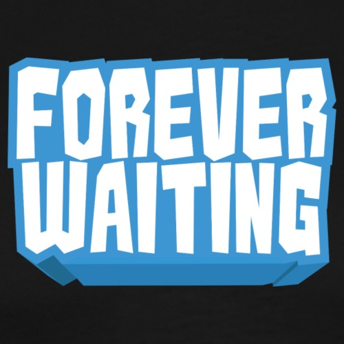 Forever Waiting - Men's Premium T-Shirt
