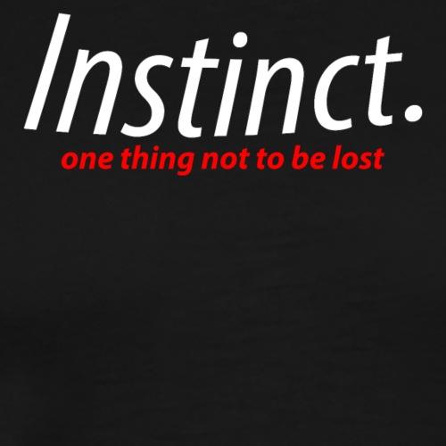 instinct. white text - Men's Premium T-Shirt