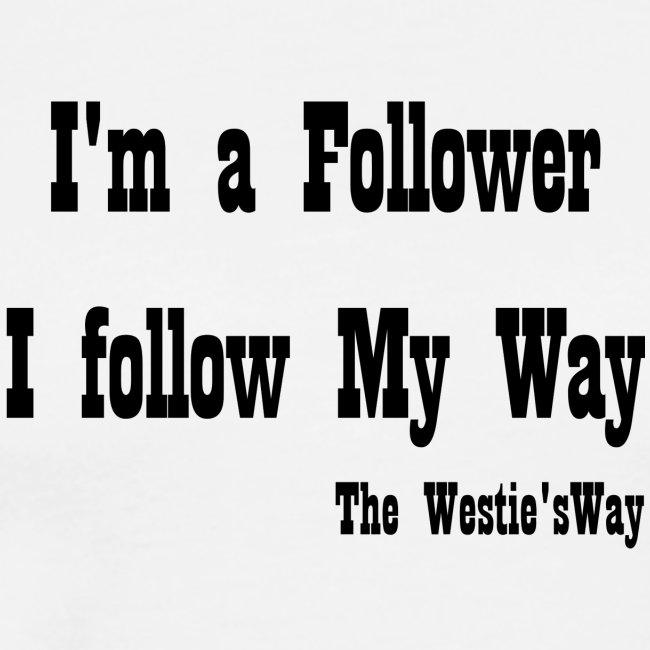 I follow My Way Black