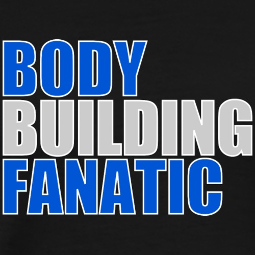 Are you a BODY BUILDINGFANATIC? - Maglietta Premium da uomo