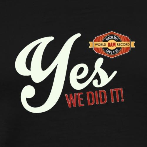 YES-we did it_white - Männer Premium T-Shirt