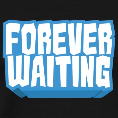 Forever Waiting - Men's Premium T-Shirt