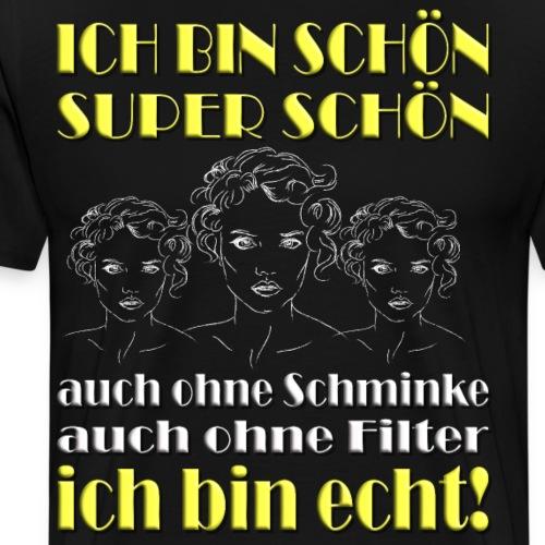Schön, ohne Filter, schönheit, naturschön, echt - Männer Premium T-Shirt