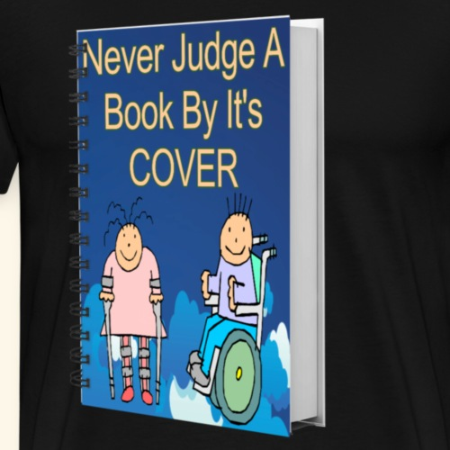 Never Judge a book by its cover - Men's Premium T-Shirt