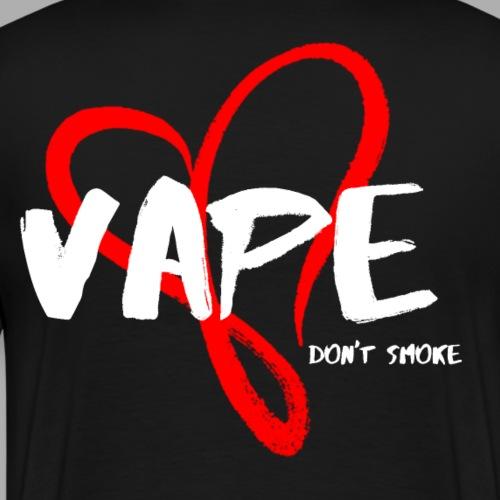 Vape - dont smoke - Männer Premium T-Shirt