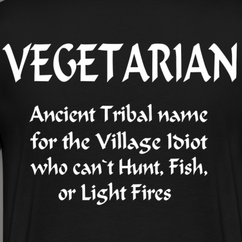 Vegetarian Ancient Name For...... - Mannen Premium T-shirt