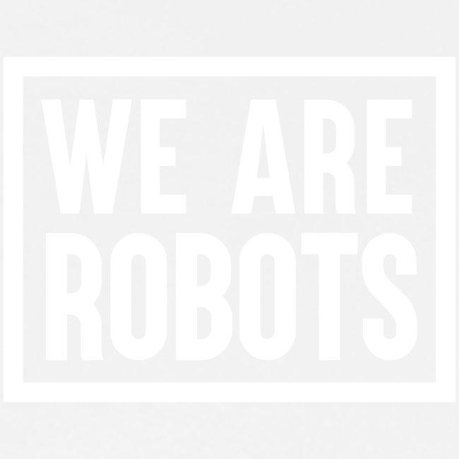 SBR We Are Robots