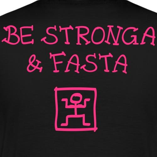 bestrongaandfasta - Männer Premium T-Shirt