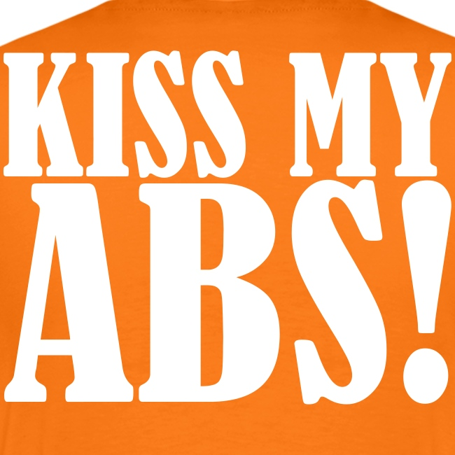 Kiss My ABS! Gym Training, Sport, Crossfit, Ass