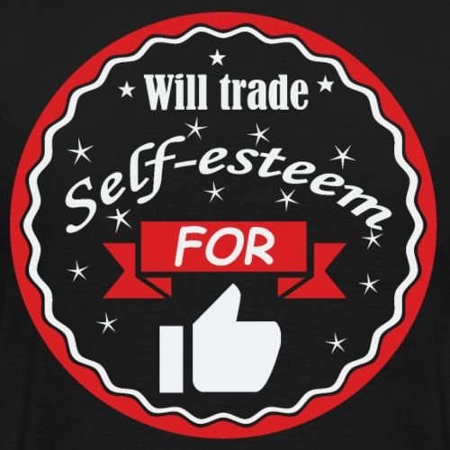 Trade self-esteem for Thumbs up - T-shirt Premium Homme