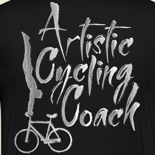 Kunstrad | Artistic Cycling Coach Back - Männer Premium T-Shirt
