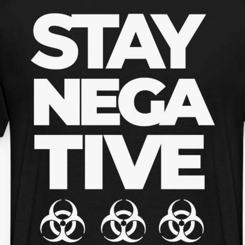 STAY NEGATIVE BACKPIECE Shirt - Männer Premium T-Shirt