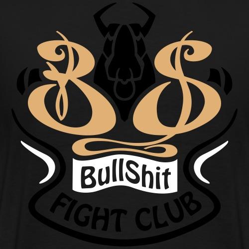 BULLSHIT FIGHT CLUB - T-shirt Premium Homme