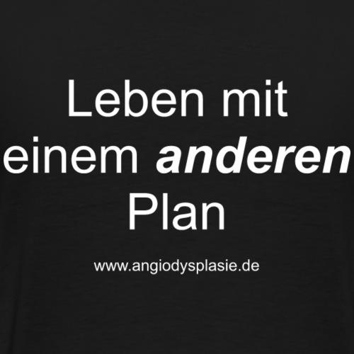 Leben mit einem anderen Plan - Männer Premium T-Shirt