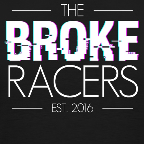 Broke Racers White Text - Men's Premium T-Shirt