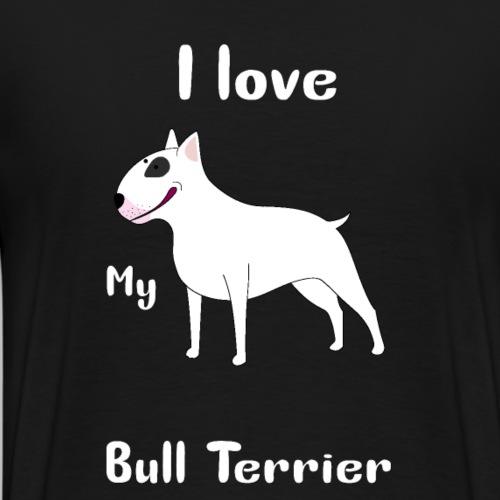 I Love Bull Terrier