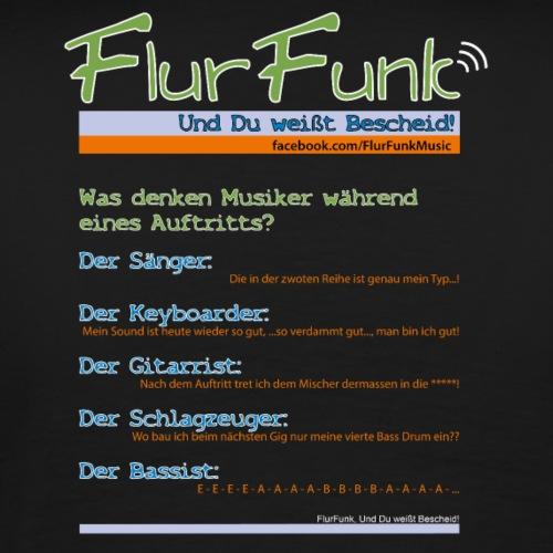 Was denken Musiker während eines Auftritts? - Männer Premium T-Shirt