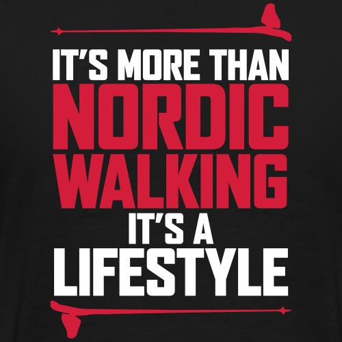 It's more than Nordic Walking - Miesten premium t-paita