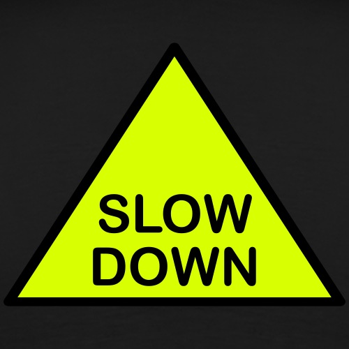 SLOW DOWN Attention Triangle