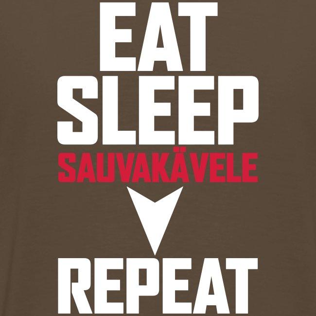 Eat, sleep, sauvakävele, repeat