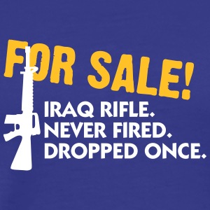 Rifle For Sale. Only Once Fired. - Men's Premium T-Shirt