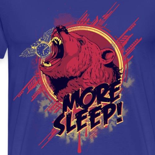 MEHR SCHLAF - Langschläfer schlafen Bär Geschenk - Männer Premium T-Shirt
