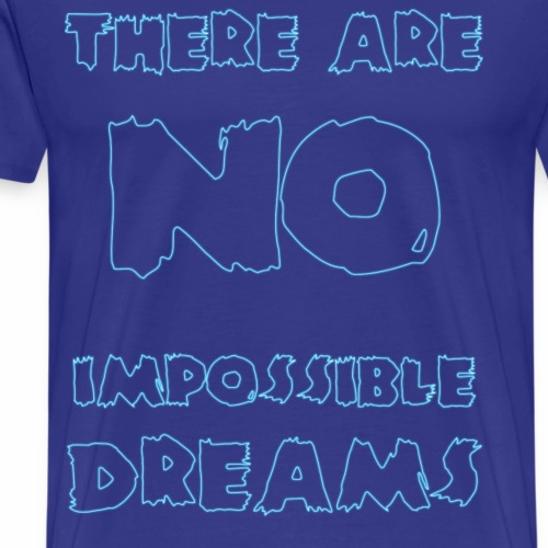 impossible dreams 6 - Men's Premium T-Shirt