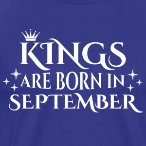 Kings er født i september - Herre premium T-shirt