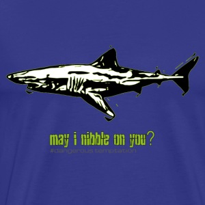 Haifisch may i nibble on you? - Männer Premium T-Shirt