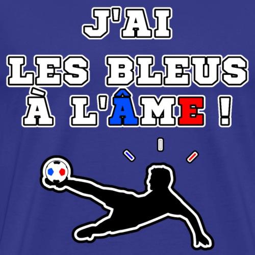 J'AI LES BLEUS À L'ÂME - JEUX DE MOTS - T-shirt Premium Homme