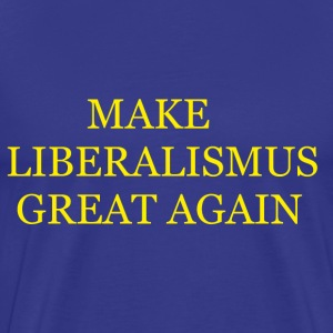 Make Liberalismus Great Again Gelb - Männer Premium T-Shirt