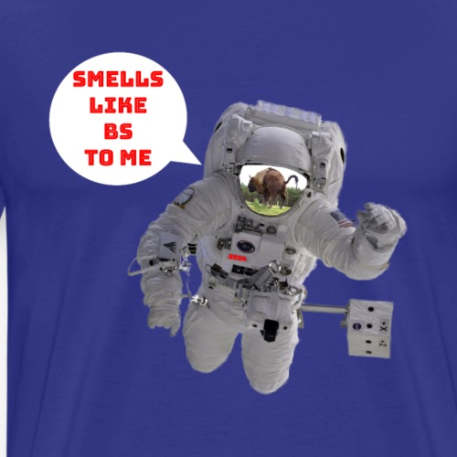 Smells Like BS To Me Fake moon landing Conspiracy - Men's Premium T-Shirt