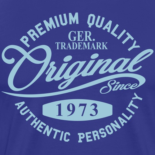 Original Since 1973 Handwriting Premium Quality - Männer Premium T-Shirt