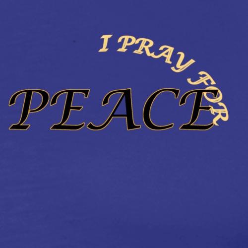 I pray for PEACE - Männer Premium T-Shirt