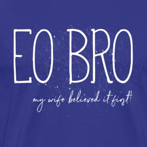 EO Bro - Mannen Premium T-shirt