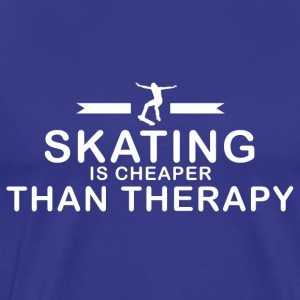 Skating is cheaper than therapy - Men's Premium T-Shirt
