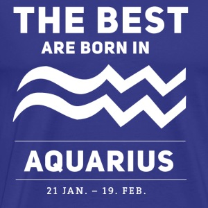 best born in aquarius wassermann horoskop sternzei - Männer Premium T-Shirt