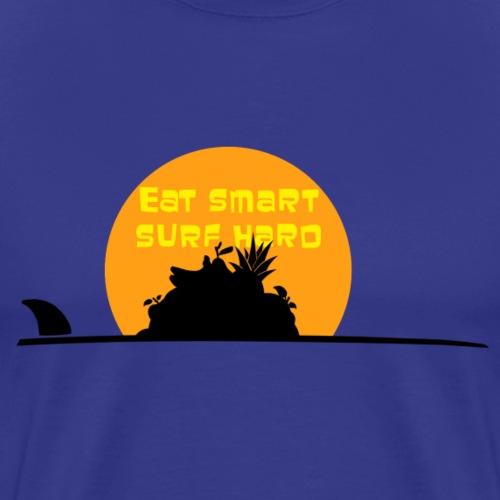 Eat smart surf hard - Men's Premium T-Shirt