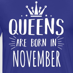 Queen Born November Shirt - Men's Premium T-Shirt