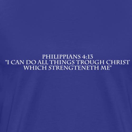 Philippians 4:13 white lettered - Mannen Premium T-shirt