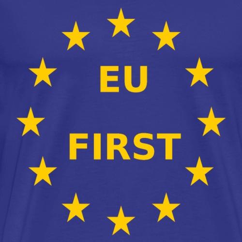 EU First Europe First - Männer Premium T-Shirt
