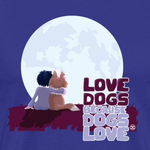 Love Dogs - Men's Premium T-Shirt