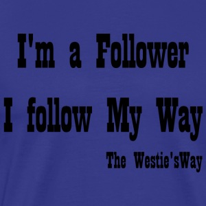 I follow My Way Black - Men's Premium T-Shirt