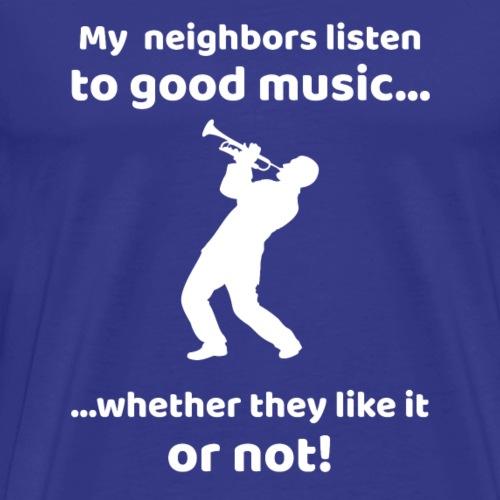 Trompete Musiker Musik Instrument Hobby Geschenk - Männer Premium T-Shirt